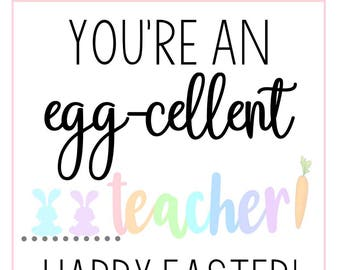 Eggcellent teacher etsy easter tags easter gift tags easter printable tags egg cellent teacher negle Image collections