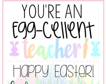 Eggcellent teacher etsy easter tags for teachers teacher easter gift tags easter printable tags egg negle