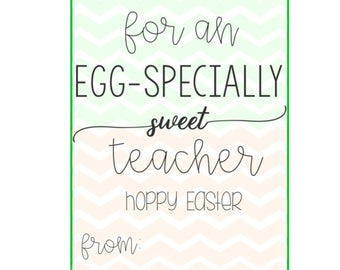 Eggspecially Sweet Teacher Tag – Easter Tags - Easter Gift Tags – Easter Printable Tags – Hoppy Easter – Digital Easter – Bunny Tag