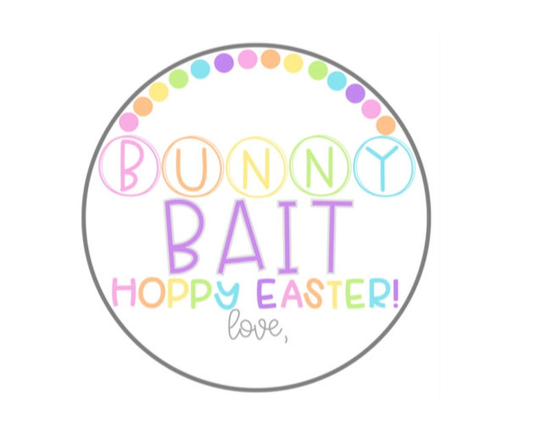 picture relating to Bunny Bait Printable known as Bunny Bait Tag Printable Easter Tags Easter Reward Tags Peeps Easter Printable Tags Hoppy Easter Electronic Easter Bunny Tag