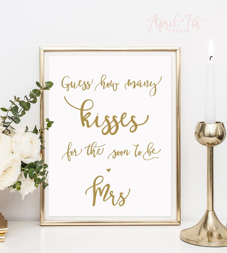photograph about Guess How Many Kisses for the Soon to Be Mrs Free Printable named How countless kisses for the shortly in direction of be Mrs indication, kisses in just the Jar video game, Bridal Shower Video game, kisses Guessing Signal, Printable Indicator, gold, LARISSA