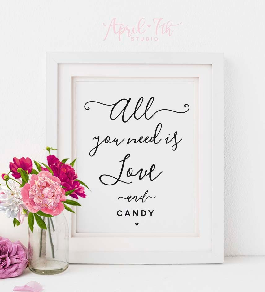 Stupendous All You Need Is Love And Candy Wedding Table Sign Candy Bar Candy Buffet Sweet Treats Sign Dessert Wedding Sign Printable Camila Interior Design Ideas Gentotryabchikinfo