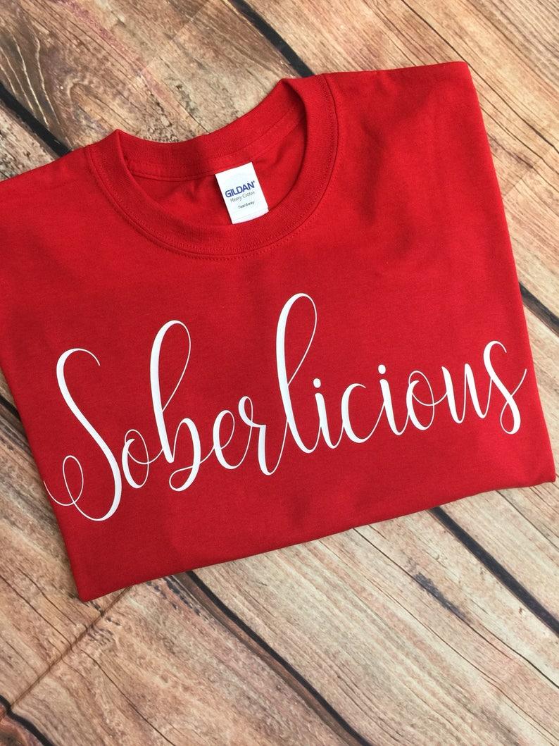 dec5dd2d8d Soberlicious Shirt Sober Shirt Soberlicious T-Shirt Clean and   Etsy
