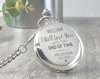 Engraved GROOM pocket watch gift, I will love you until the end of time, personalised silver pocket watch wedding gift - PW-TM1