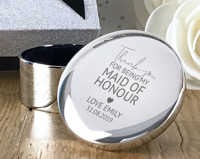 Engraved MAID of HONOUR thank you wedding gift, personalised trinket box, round silver plated jewellery box - RT-TY3