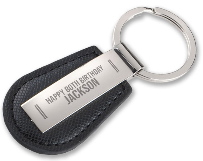 Personalised engraved Happy 80TH BIRTHDAY keyring gift, black leather pu and chrome plated keychain - 7103-80