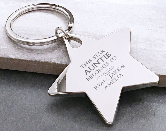 Personalised engraved This star AUNTIE belongs to keyring gift, deluxe chunky star keyring - BE5