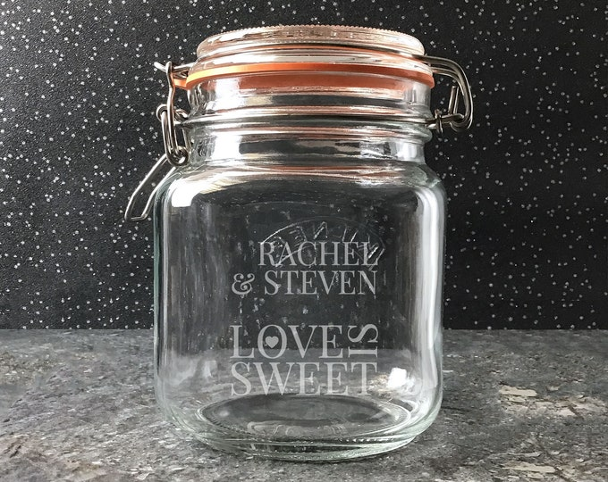Engraved glass Kilner storage jar gift idea, sweet jar, Love is sweet couples gift- KJAR-8