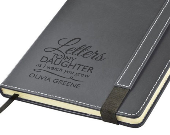 Engraved leather journal notebook gift, Letters to my our daughter as I we watch you grow note book personalised gift - 1875-LET1