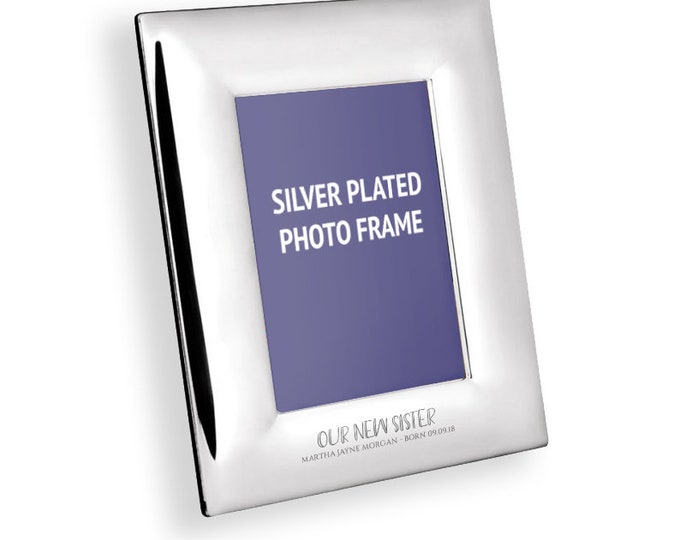 "Personalised engraved New BABY SISTER silver-plated photo frame gift 4 x 6"" - 9935-SIS"