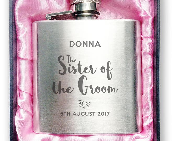 Personalised engraved SISTER of the GROOM stainless steel hip flask wedding thankyou, hen party gift, handbag sized, presentation box - 3WD8