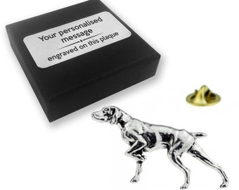 Pointer, dog, hunting dog, PEWTER, lapel pin badge, tie pin, brooch accessory, boutonniere - personalised engraved gift box - 30