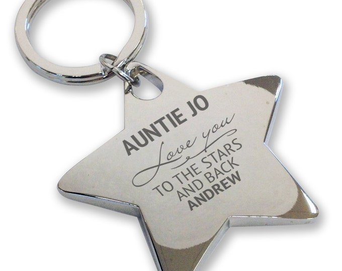 Personalised engraved AUNTIE, AUJNTY keyring gift, deluxe chunky star keyring. Love you to the stars and back - ST3