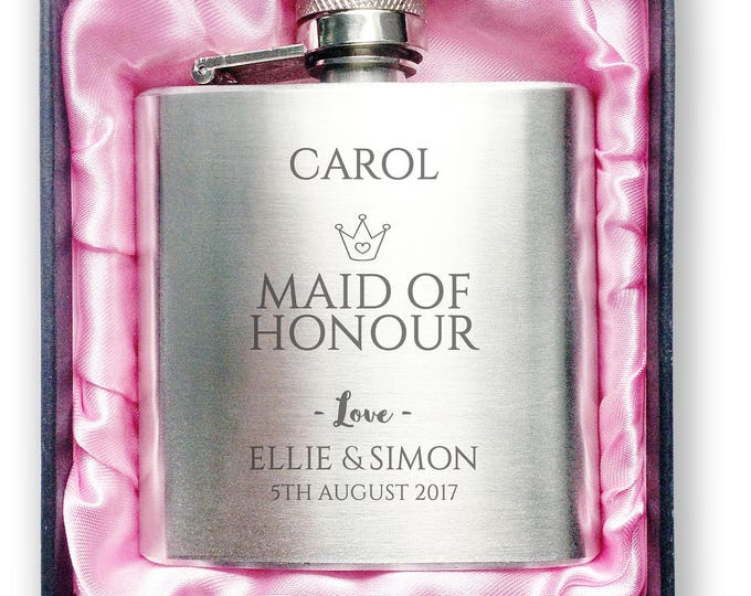 Personalised engraved MAID OF HONOUR stainless steel hip flask wedding thank you gift idea, handbag sized + presentation box - 3CR3