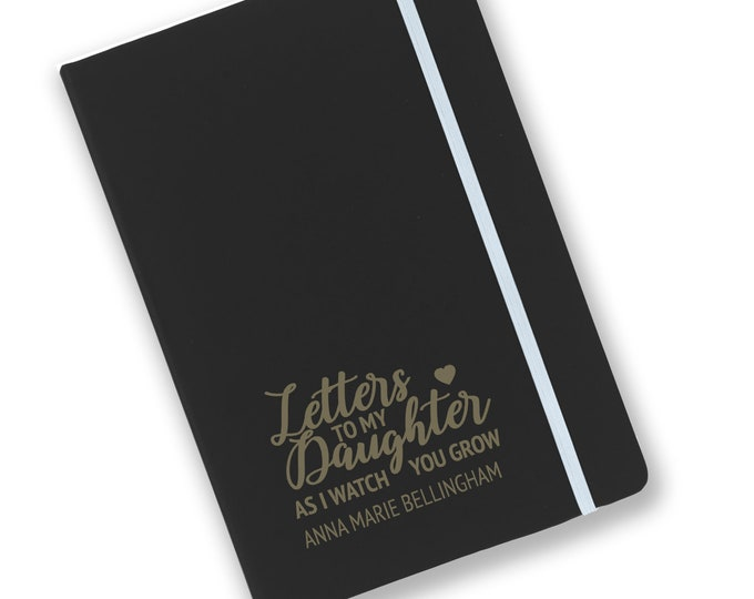 Personalised engraved A5 soft touch, black notebook, Letters to my Daughter journal, book, notepad, lined notebook - BKA5-NOTE5