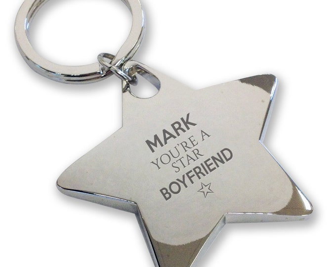 Personalised engraved You're a Star BOYFRIEND keyring gift, deluxe chunky star keyring - STK6