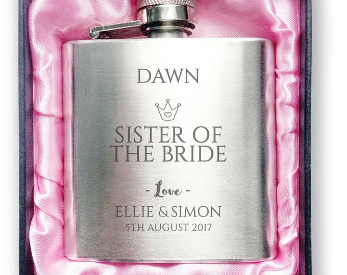 Personalised engraved SISTER of the BRIDE stainless steel hip flask wedding thank you gift idea, handbag sized + presentation box - 3CR6