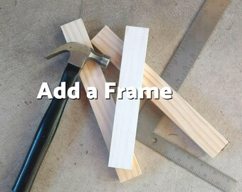 Add a frame.
