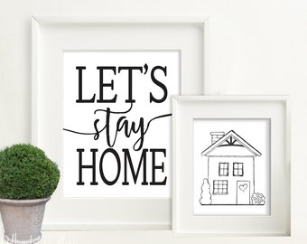 8x10 11x14 DIGITAL  Let's Stay Home Print set, Digital Print, Subway Art, printable wall art, home decor, kitchen print, farmhouse