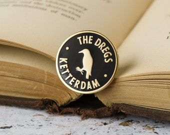The Dregs membership enamel pin - Six of Crows, Crooked Kingdom, bookish pin, book lover, crow, literary gift, kaz fanart, dregs crew,fandom
