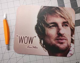 "Owen Wilson ""WOW"" Meme Mouse Pad, Neoprene Mousepad"
