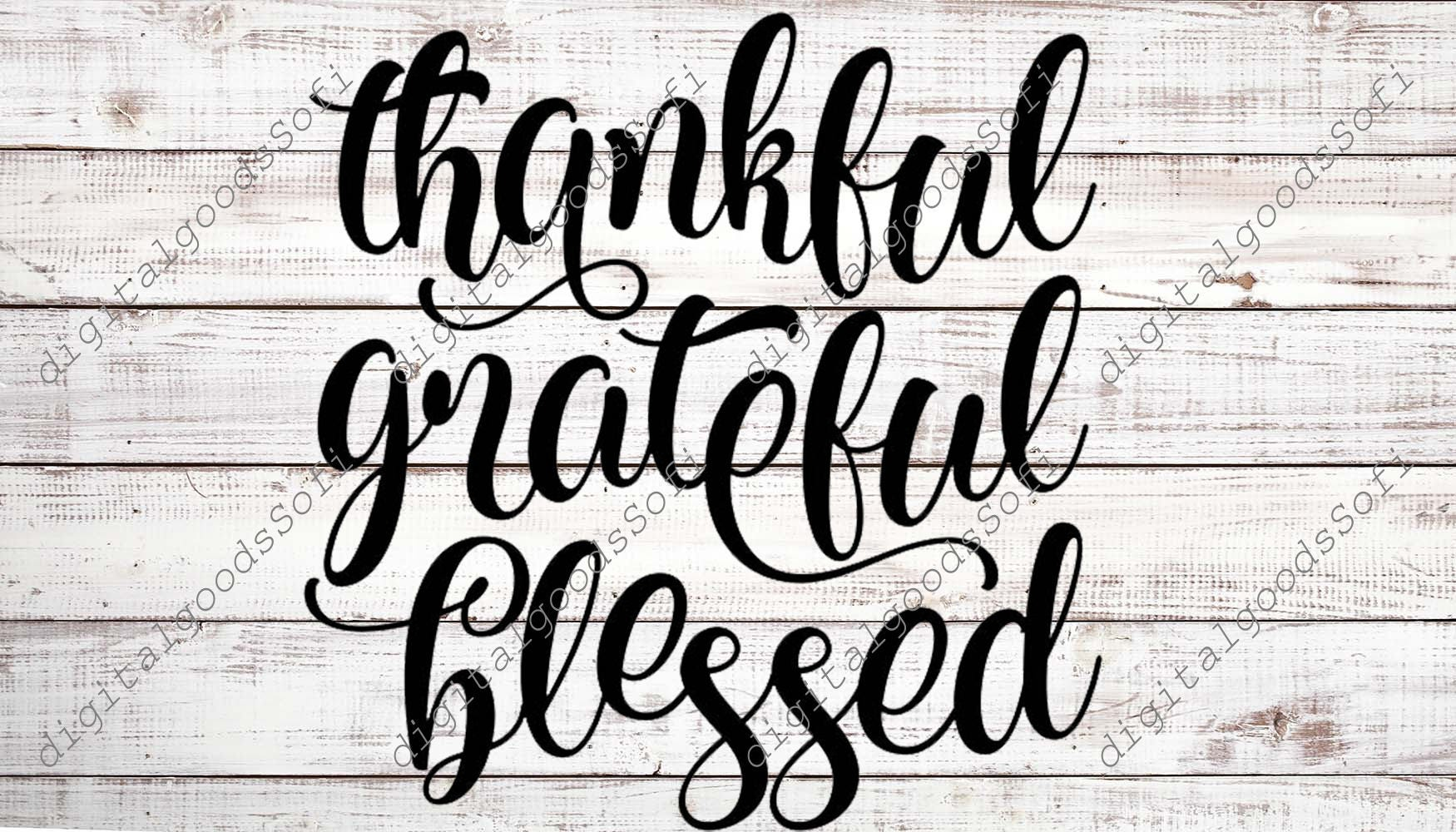Thankful Grateful Blessed SVG Files Sayings Fall SVG For