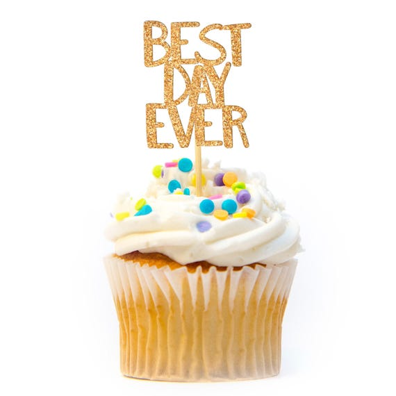 12 Ct Glitter Best Day Ever Cupcake Topper Baby Shower Cupcake Etsy