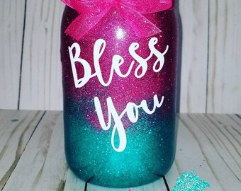 Glitter Bless you mason jars