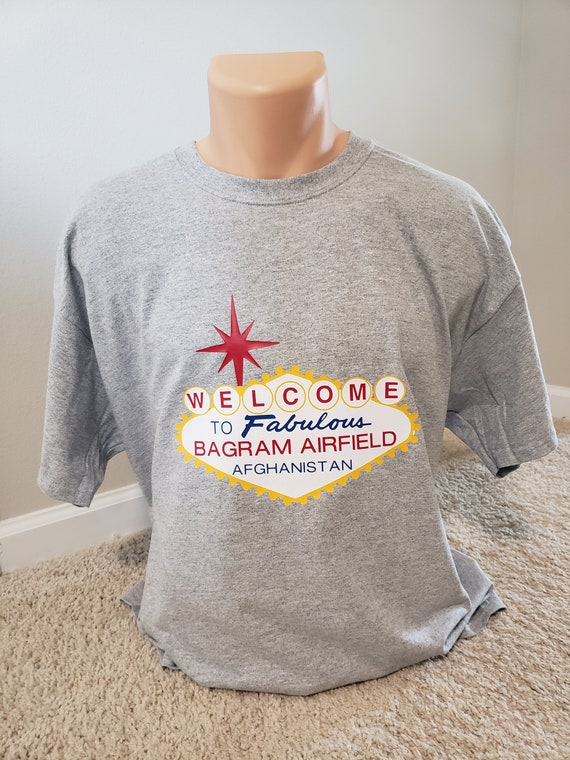 Bagram Air Force Base, Afghanistan shirt. Welcome to fabulous Bagram.