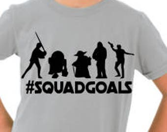 Star Wars Squad Goals Youth Shirt // Gifts for Him // Gifts for Her // Starwars Nerd