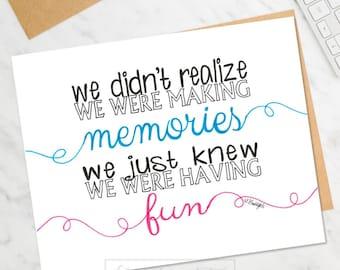 Fun Memories Quotes Etsy