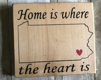 Home is where the heart is customized city and state sign