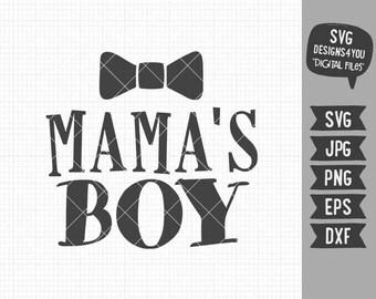 Mama's Boy svg Baby Boy Shirt Bodysuit Onesies Design in EPS DXF SVG Cricut & Silhouette
