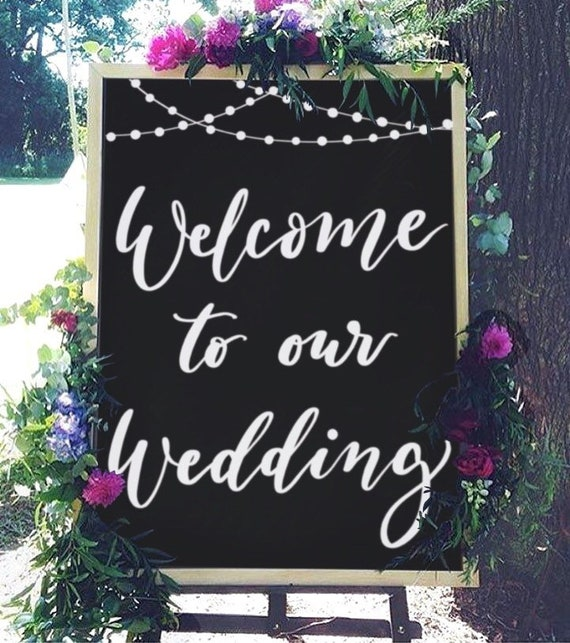 Welcome To Our Wedding Chalkboard Sign Rustic