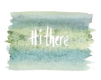 HiThere PRINT AT HOME
