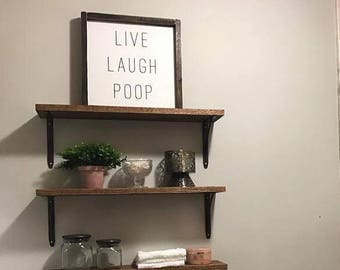 Live Laugh Poop | Custom Homemade Signs | Bathroom Humor