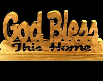God Bless this Home  solid wood scroll saw art.  Christian housewarming gift.