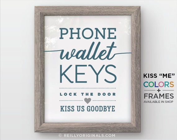 Wallet Phone Keys Kiss Us Cute Home wall art rustic decor | Etsy