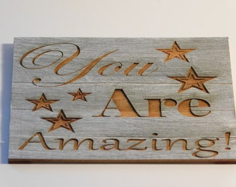 You Are Amazing! Sign - FREE Shipping!