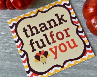 INSTANT DOWNLOAD - Thankful for You Tag