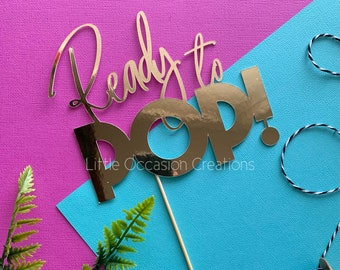 Baby Shower Cake Topper, Baby Shower, Ready to Pop, Baby Cake Topper, Cake Topper, Baby Shower Decorations