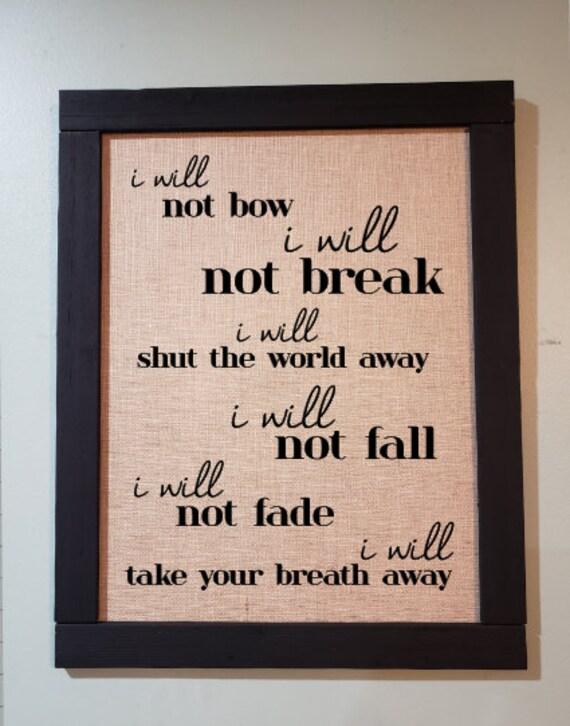 I Will Not Bow Sign Motivational Sign Breaking Benjamin Song Lyrics Music Lover Gift Rock Music Song Lyrics Wall Art Song Lyrics Print