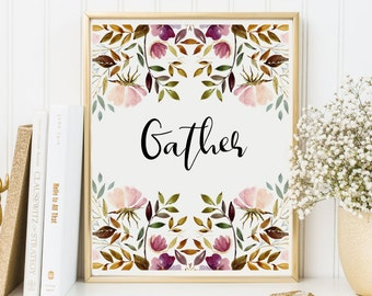 Gather Print-Gather-Watercolor Flowers-Kitchen Print-Pink Flowers-Printable Gather-Home Decor-Instant Download-Wall Art Decor-Printable Art