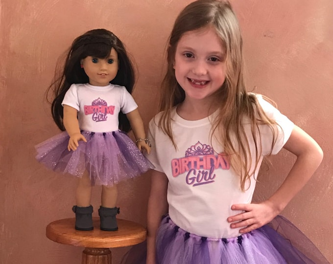 "Birthday Girl Matching Girl & Doll Tshirt and Tutu Sets for 18"" American Girl Dolls"