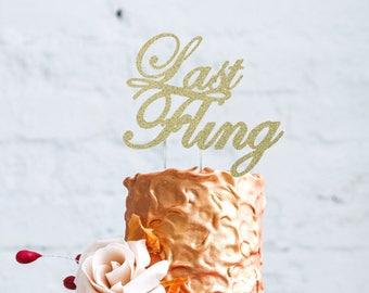 Last Fling Cake Topper - Glitter Gold Bachelorette Hen Party Swirly Cake Topper