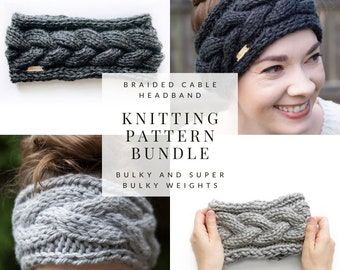 KNITTING PATTERN BUNDLE // Braided Cable Headband - Bulky and Super Bulky Weights // Knitting Headband Pattern // Cable Knit Earwarmer