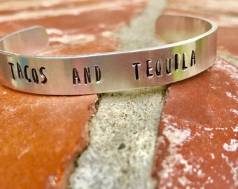 Tacos and Tequila Cuff -Aluminum
