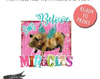 Believe in Miracles- INSTANT DOWNLOAD - PDF/PNGPrintable