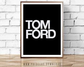 Fashion Wall Art, Tom Ford Print, Fashion poster, Fashion Logo, Wall Art, Art, Fashion prints, Modern Art, Black and White Prints, Prints