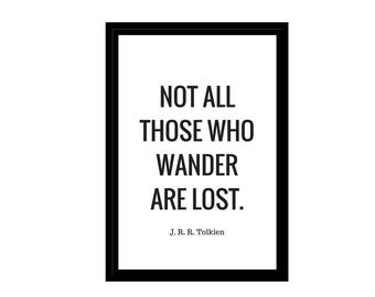 """Travel Quote Tolkien, Minimalist Photo, Black White, Digital Download, Inspirational Quotes, 4x6"""", A1, A2, A3, A4, Canvas File, Mindfulness"""